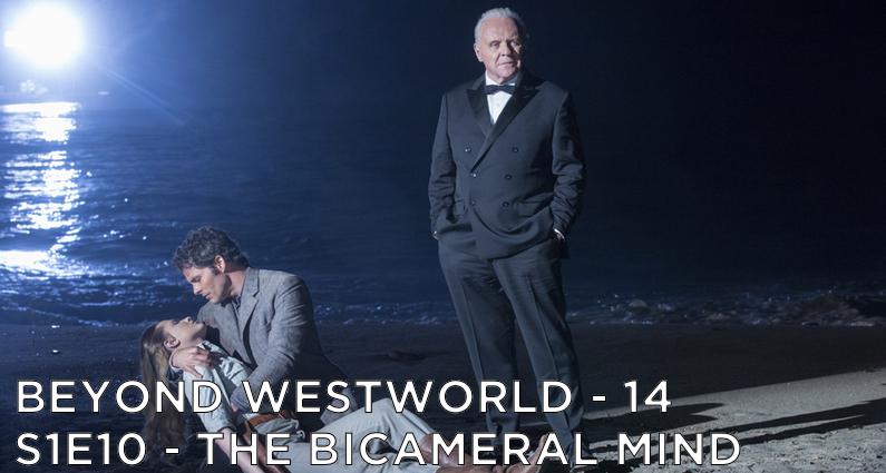 BW14 – The Bicameral Mind – Westworld S1E10