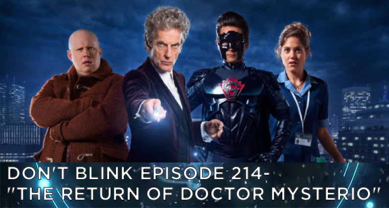 DB 214 – Don't Blink Episode 214 – The Return of Doctor Mysterio