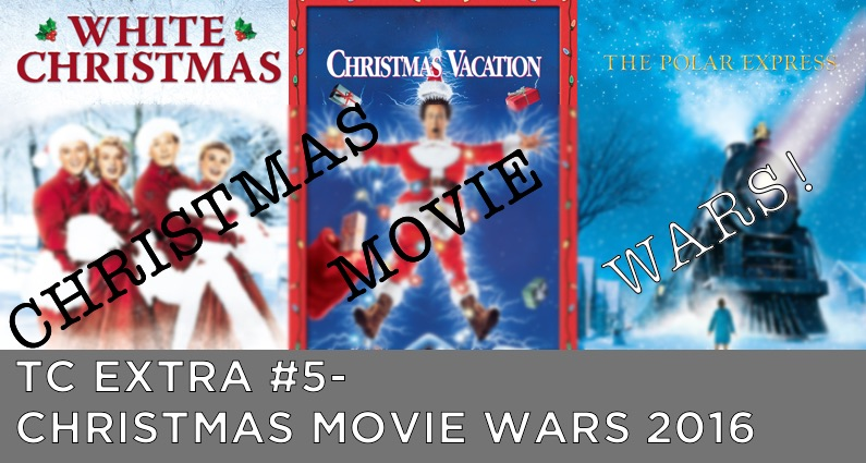 TC EXTRA #5 – Christmas Movie Wars 2016