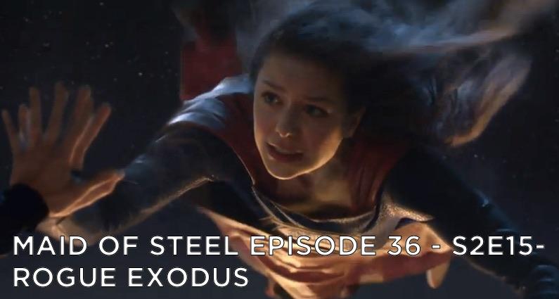 MOS 36 – S2E15 – Rogue Exodus