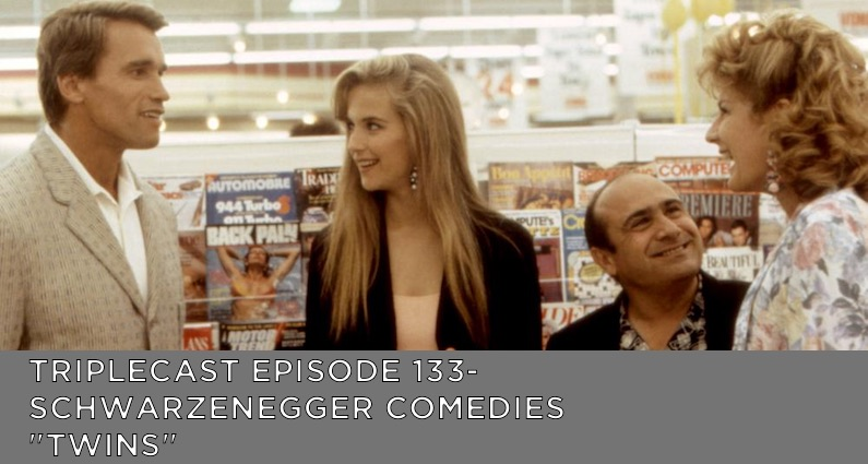 "TC133 – Schwarzenegger Comedies ""Twins"""