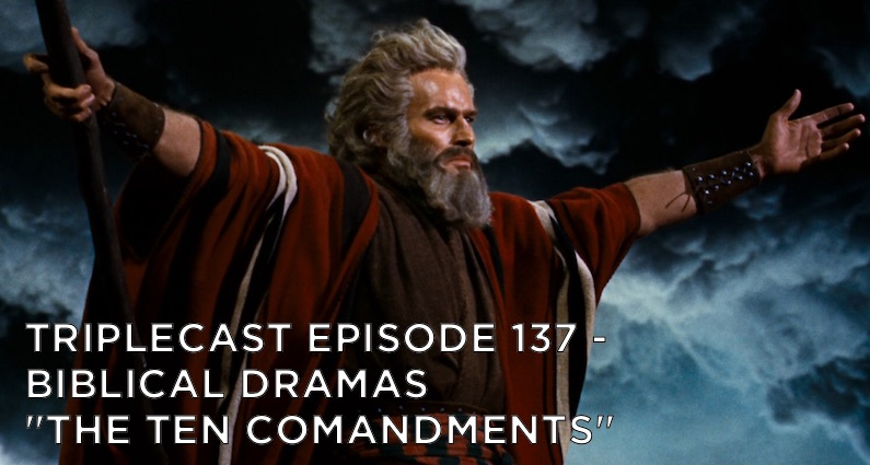 "TC137 – Biblical Dramas – ""The Ten Commandments"""