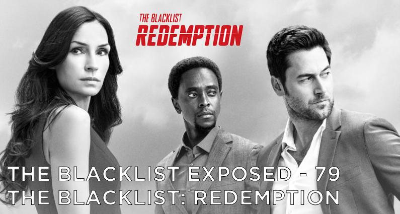 BLE79 – The Blacklist Redemption Season One