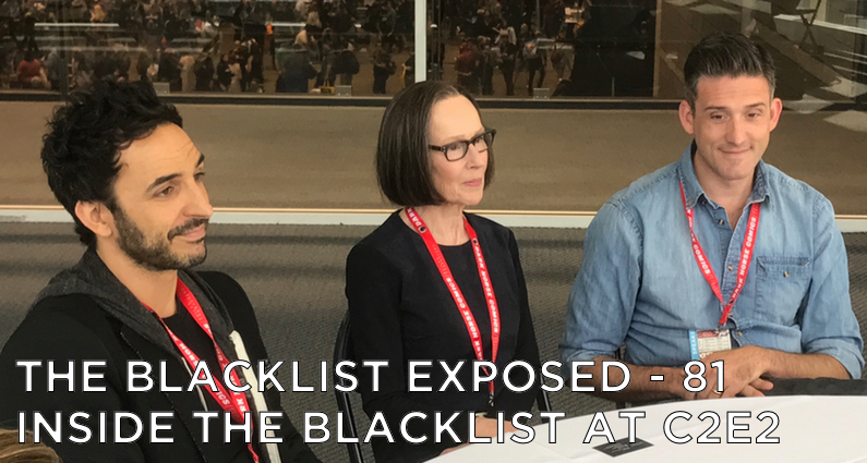 BLE81 – Inside The Blacklist at C2E2 with Jon Bokenkamp & Cast