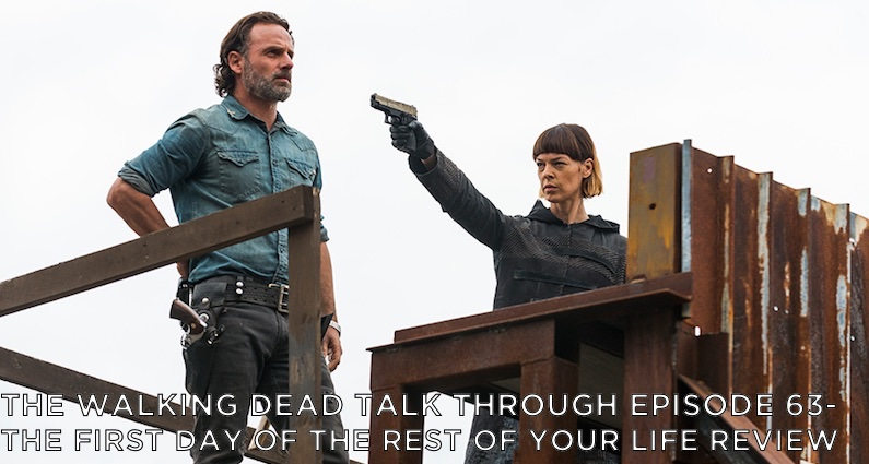 TWDTT 63 – S7E16 – The First Day of the Rest of Your Life Review