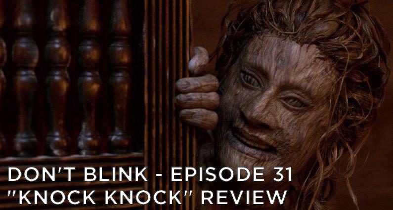DB 31 – S10E04 Knock Knock