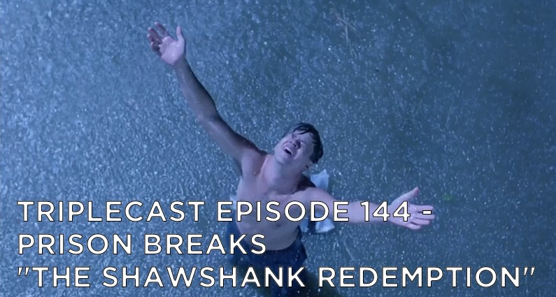 "TC144 – Prison Breaks – ""The Shawshank Redemption"""