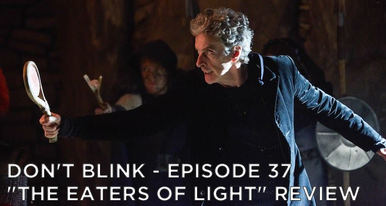 DB 37 – S10E10 The Eaters of Light