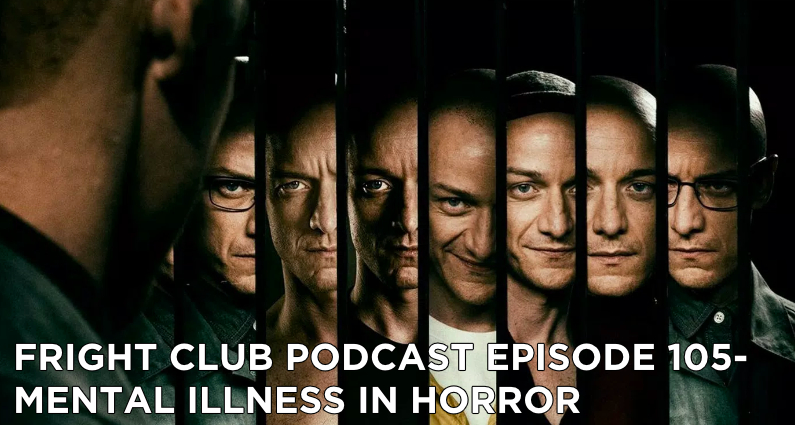 FC105- Mental Illness in Horror