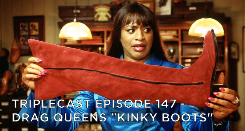 "TC147 – Drag Queens – ""Kinky Boots"""