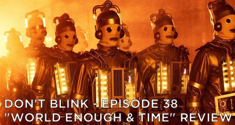 DB 37 – S10E11 World Enough and Time