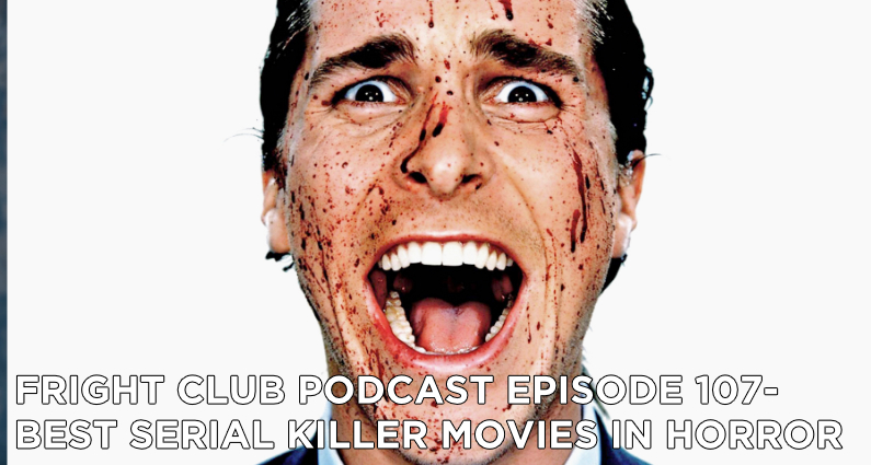 FC107- Best Serial Killer Movies in Horror