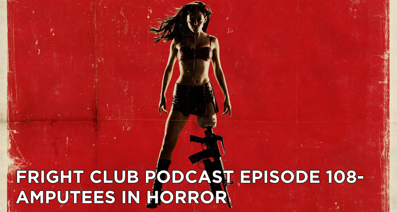 FC108- Amputees in Horror