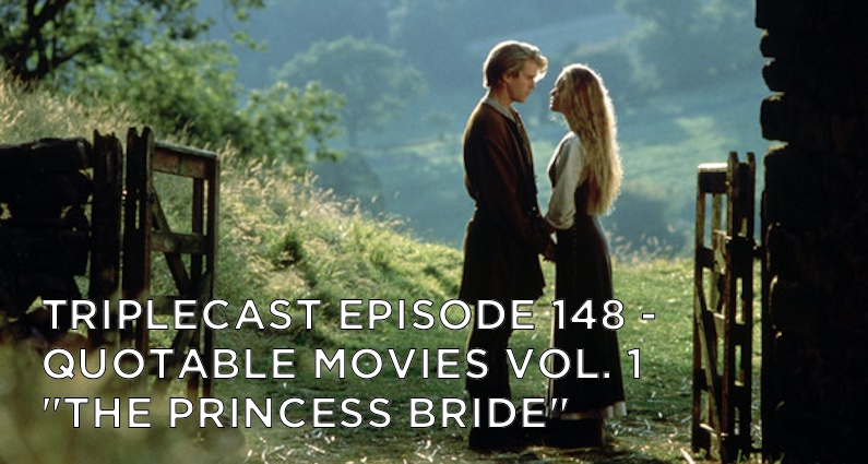 "TC148 – Quotable Movies Vol. 1 – ""The Princess Bride"""
