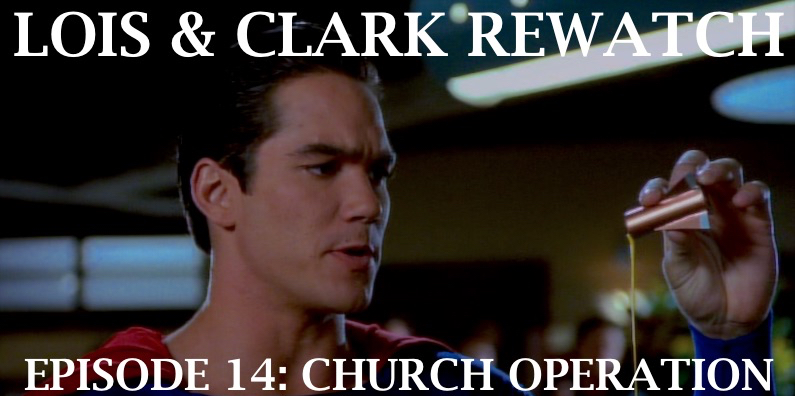 RW 084 – Lois & Clark S02E5-6 – Church Operation