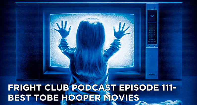 FC111- Best Tobe Hooper Movies