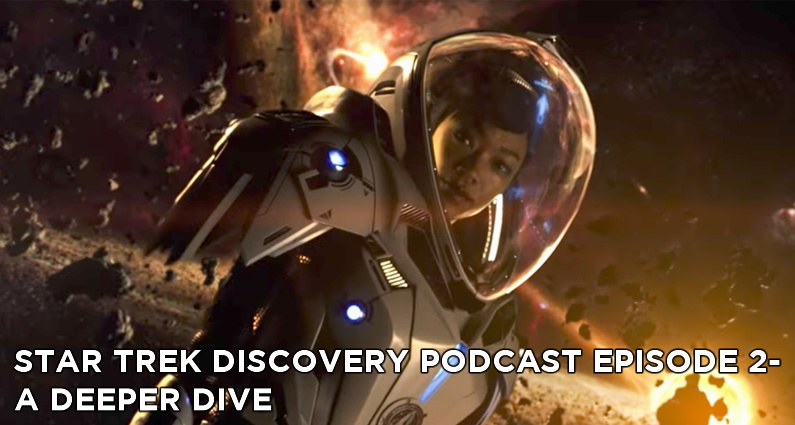 STDP 002- Star Trek Discovery Podcast – A Deeper Dive