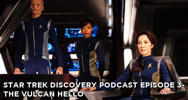 STDP 003- Star Trek Discovery Podcast – S1E1 – The Vulcan Hello