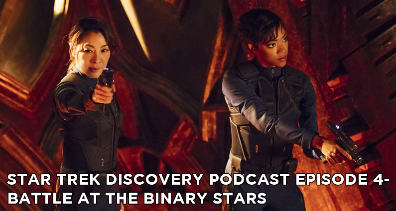 STDP 004- Star Trek Discovery Podcast – S1E2 – Battle at the Binary Stars