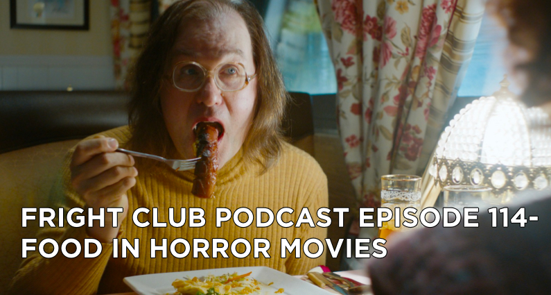 FC114- Food in Horror Movies