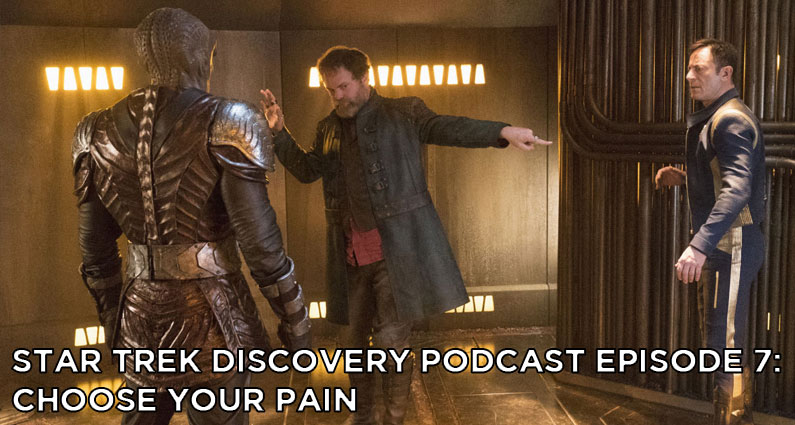 STDP 007- Star Trek Discovery Podcast – S1E5 – Choose Your Pain – link corrected…