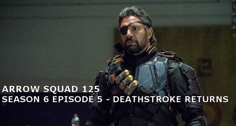 AS 125 – S06E05 – Deathstroke Returns