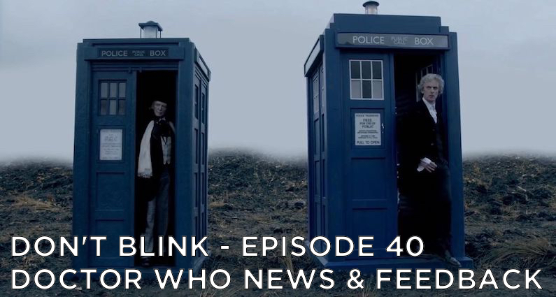 DB 40 – Doctor Who News and Listener Feedback