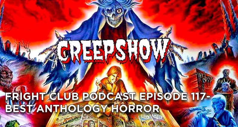 FC117- Best Anthology Horror