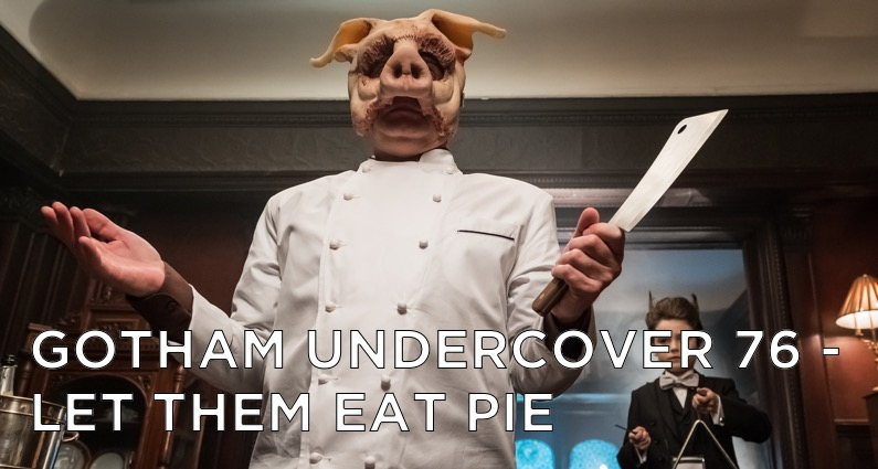 GU76 – S4E9 – Let Them Eat Pie