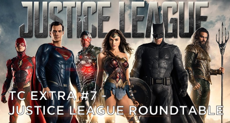 TC EXTRA #7 – Justice League Roundtable