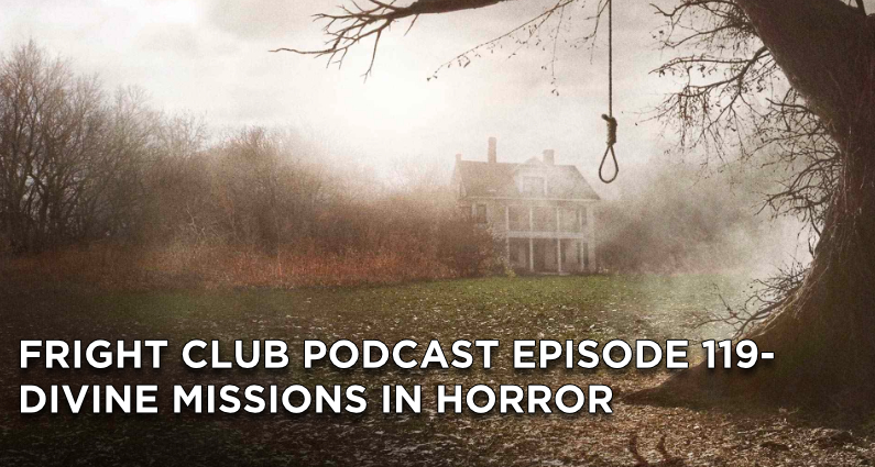 FC119- Divine Missions in Horror