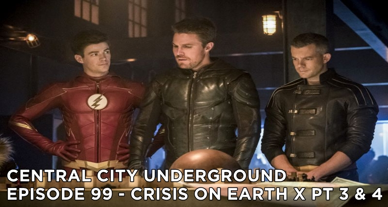 CCU 99- S4E8 – Crisis On Earth X part 3
