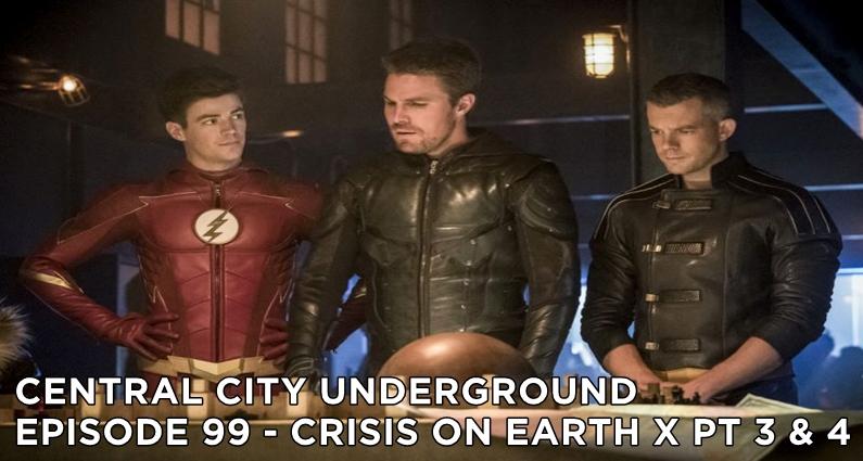 CCU 99- S4E8 – Crisis On Earth X part 3