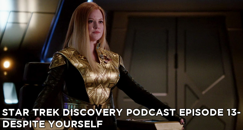 STDP 013 – Star Trek Discovery – S1E10 – Despite Yourself
