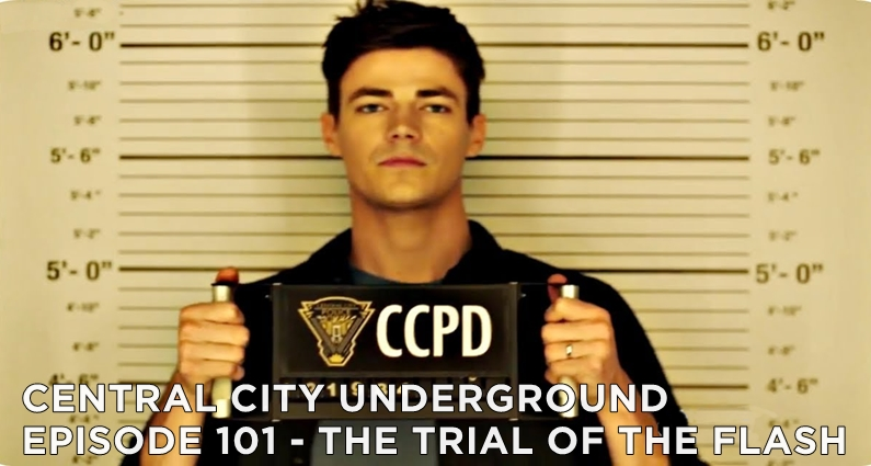 CCU 101 – S4E10 – The Trial of the Flash