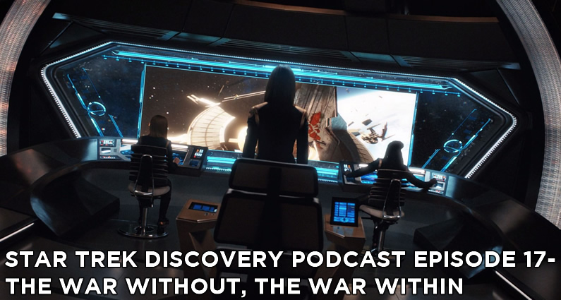 STDP 017 – Star Trek Discovery – S1E14 – The War Without, The War Within