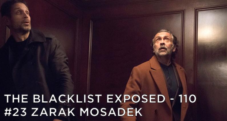 BLE110 – S5E18 – #23 Zarak Mosadek