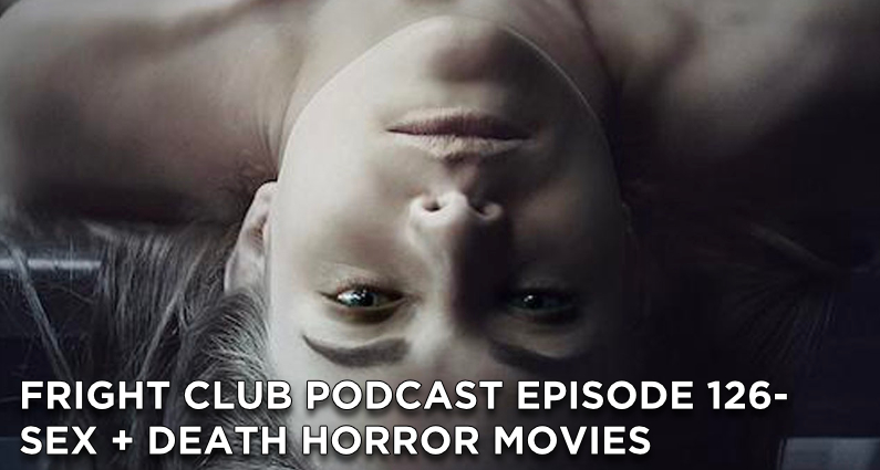 FC126- Death + Sex Horror Movies