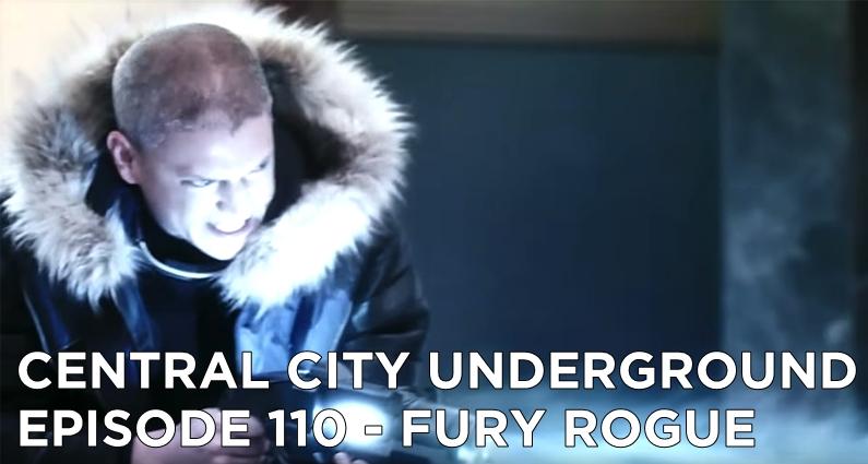 CCU 110 – S4E19 – Fury Rogue