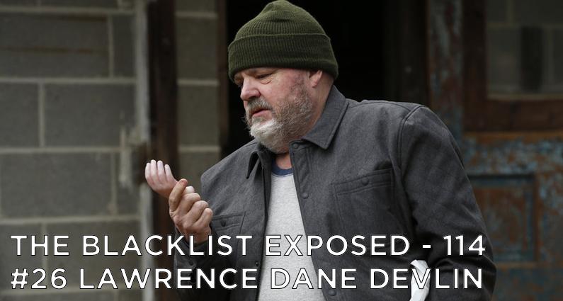 BLE114 – S5E21 – #26 Lawrence Dane Devlin