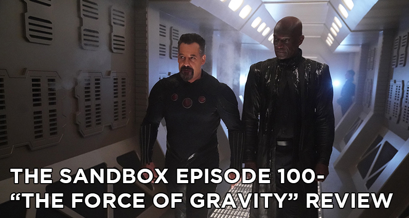 SB100 – S5E21 – The Force of Gravity