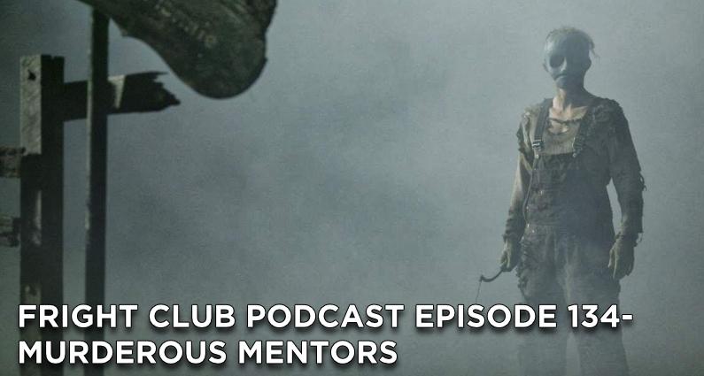 FC135- Murderous Mentors