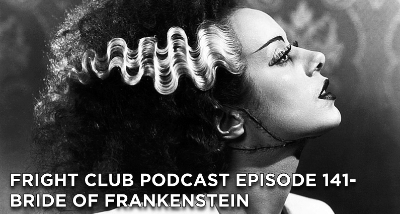 FC141- Bride of Frankenstein