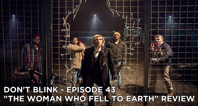DB 43 – S11E01 The Woman Who Fell To Earth