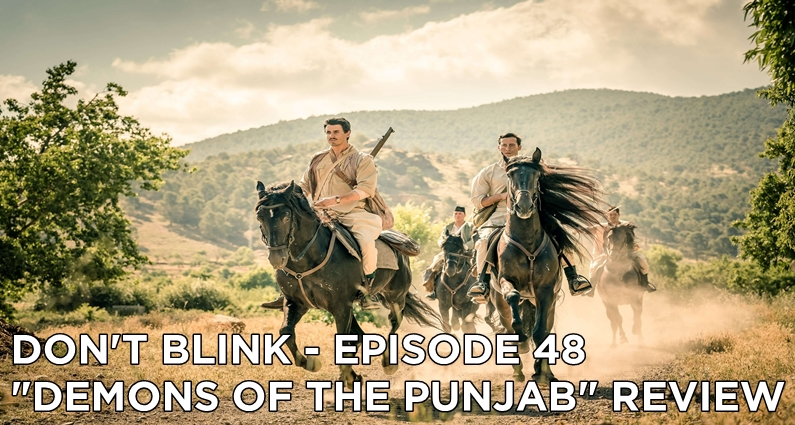 DB 48 – S11E06 Demons of the Punjab