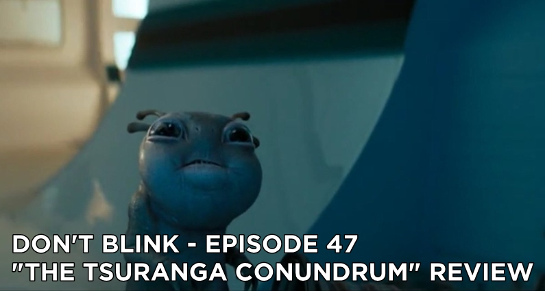 DB 47 – S11E05 The Tsuranga Conundrum