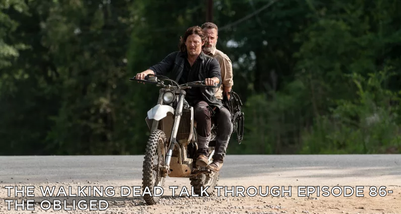 TWDTT 86 – The Walking Dead S9E4 – The Obliged