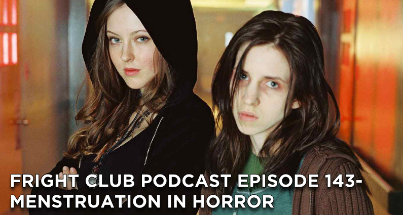 FC143- Menstruation in Horror
