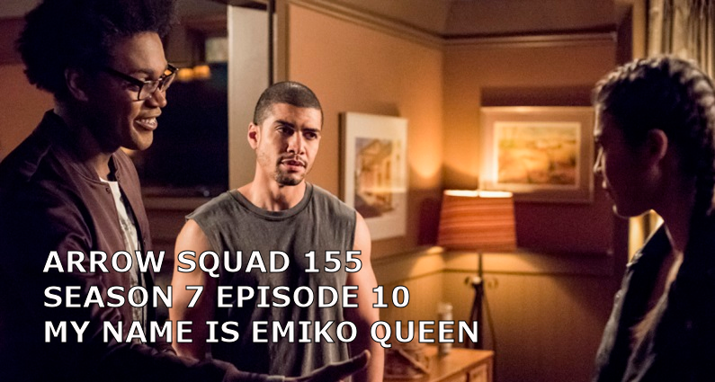AS 155 – S07E10 – My Name Is Emiko Queen