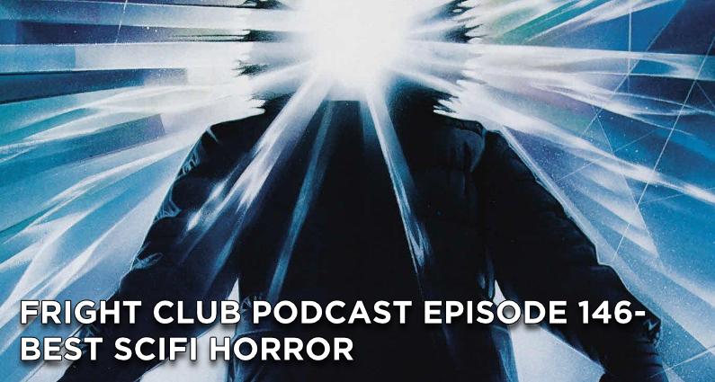 FC146- Best SciFi Horror